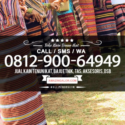 WA-0812-900-64949-Grosir-Supplier-Baju-Kain-Tenun-Ikat-Khas-Asli-ALOR-Nusa-Tenggara-Timur-Indonesia-Harga-Murah
